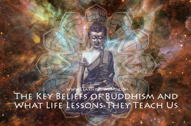The Key Beliefs of Buddhism and What Life Lessons They Can Teach Us