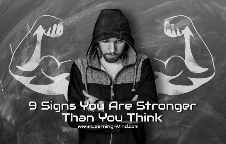 9 Signs You Are Stronger Than You Think You Are