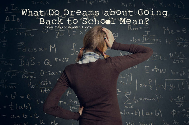 What Do Dreams about Going Back to School Mean and Reveal about Your Life?