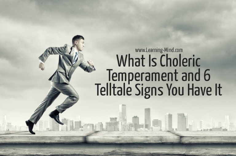 What Is Choleric Temperament and 6 Telltale Signs You Have It