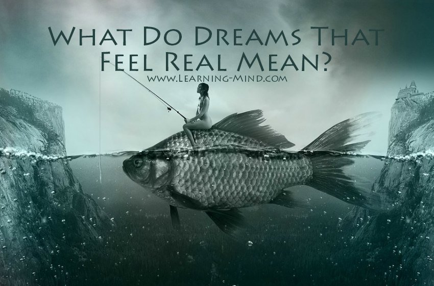 dreams that feel real meaning