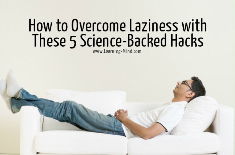 How to Overcome Laziness with These 5 Science-Backed Hacks