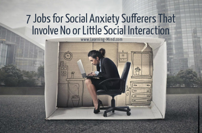 7 Jobs for Social Anxiety Sufferers That Involve No or Little Social Interaction