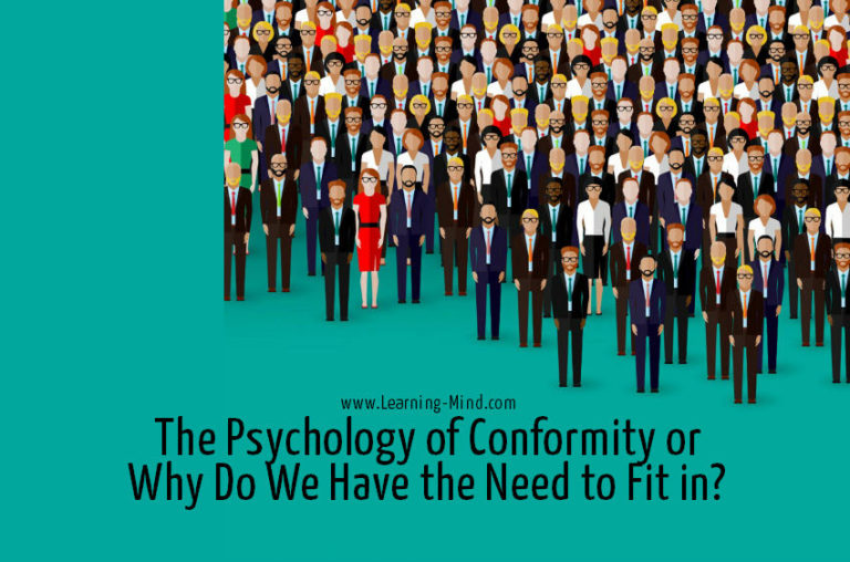 The Psychology of Conformity or Why Do We Have the Need to Fit in?