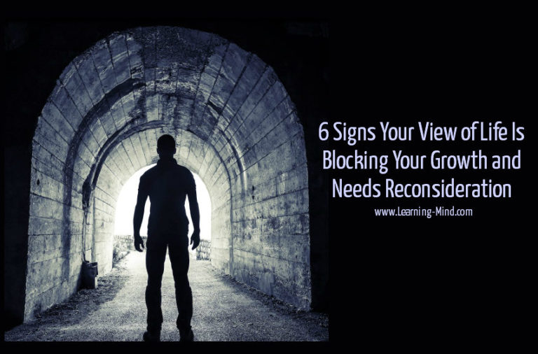 6 Signs Your View of Life Is Blocking Your Growth and Needs Reconsideration