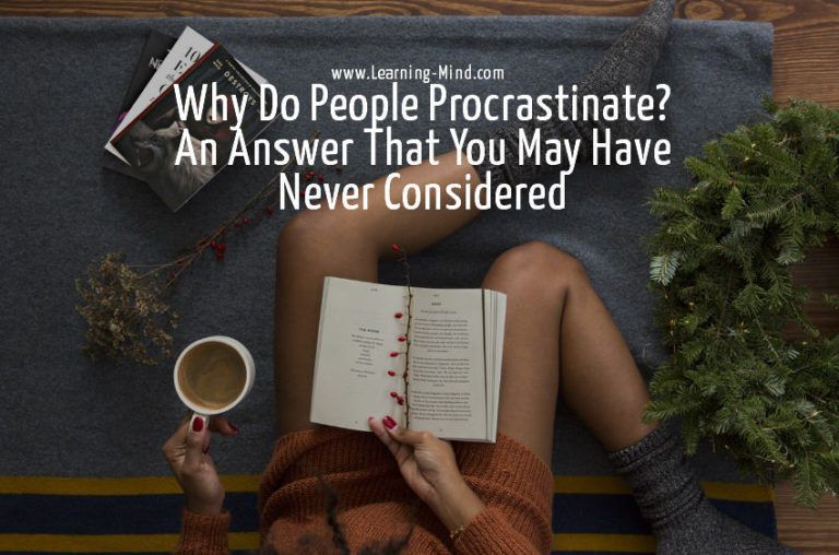 Why Do People Procrastinate? An Answer That You May Have Never Considered