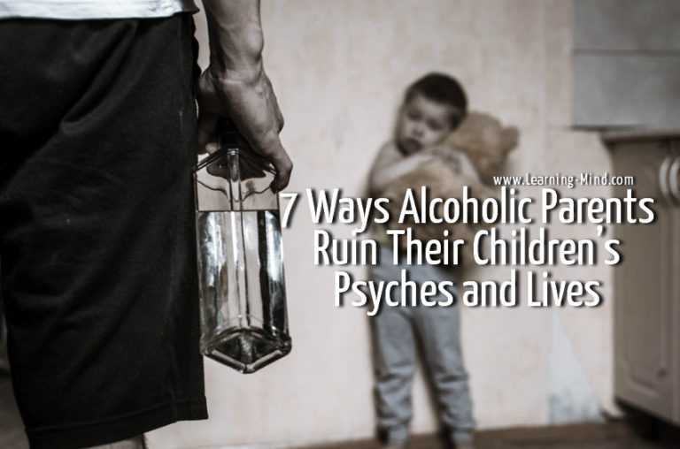 7 Ways Alcoholic Parents Ruin Their Children's Psyches and Lives