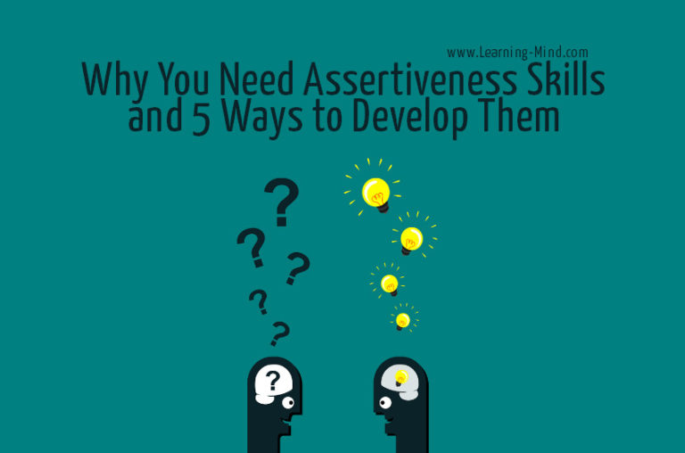 Why You Need Assertiveness Skills and 5 Ways to Develop Them