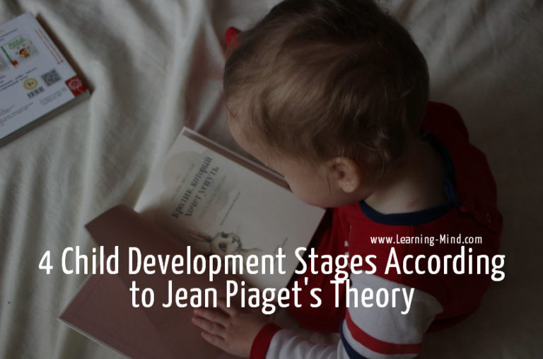 4 Child Development Stages According to Jean Piaget's Theory