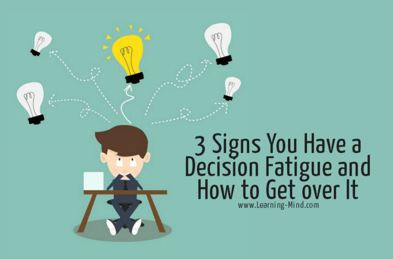 3 Signs You Have a Decision Fatigue and How to Get over It