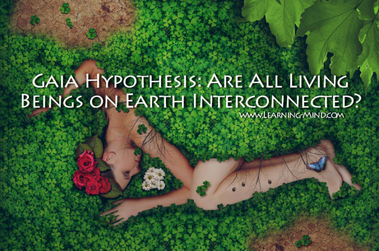 Gaia Hypothesis: Are All Living Beings on Earth Interconnected?