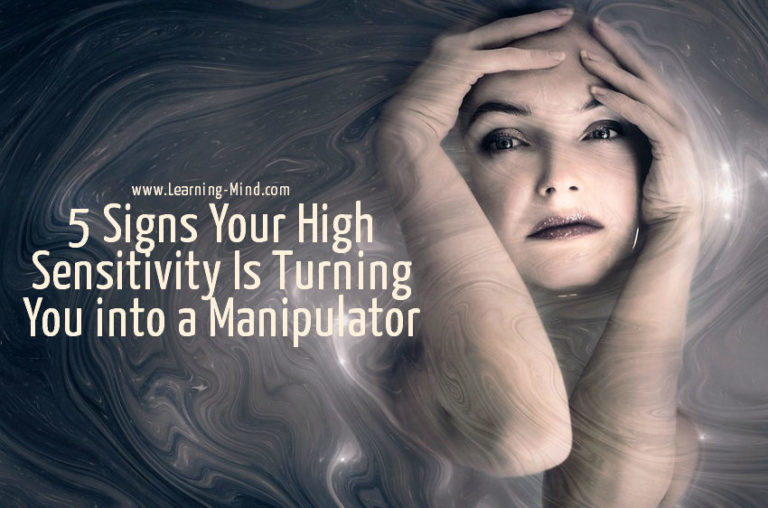 5 Signs Your High Sensitivity Is Turning You into a Manipulator