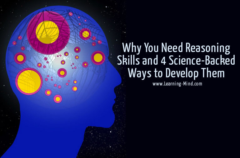 Why You Need Reasoning Skills and 4 Science-Backed Ways to Develop Them