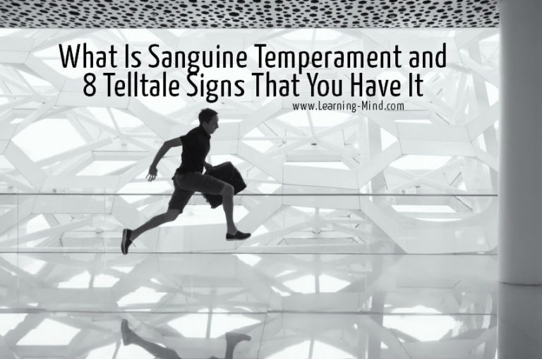 What Is Sanguine Temperament and 8 Telltale Signs That You Have It