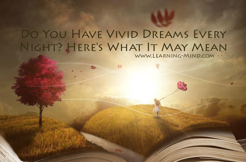 vivid dreams every night