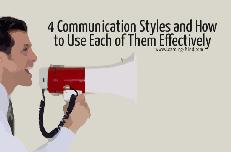 4 Communication Styles and How to Use Each of Them Effectively