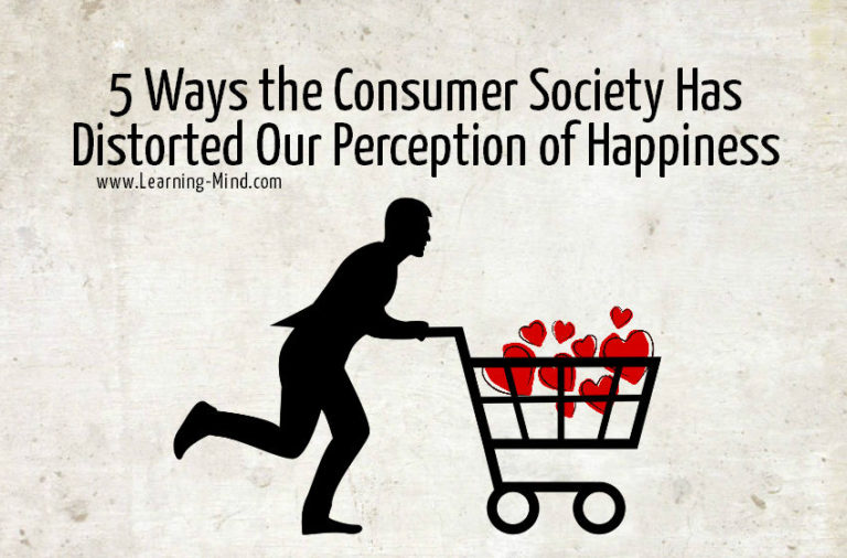 5 Ways the Consumer Society Has Distorted Our Perception of Happiness
