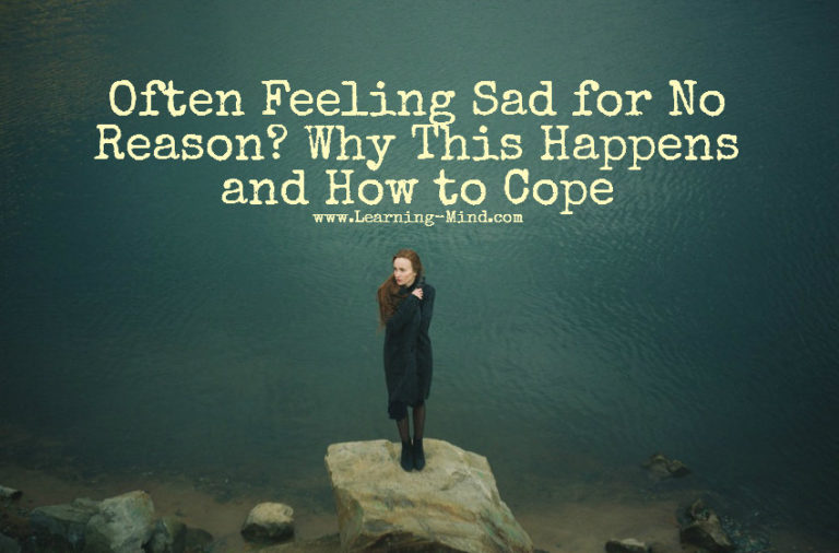 Feeling Sad for No Reason? Why It Happens and How to Cope