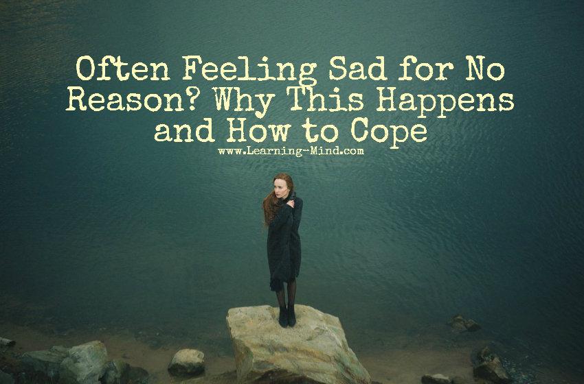 feeling sad for no reason