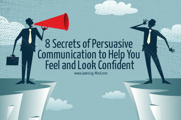 8 Secrets of Persuasive Communication to Help You Feel and Look Confident
