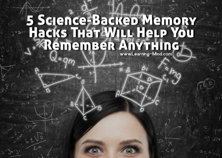 5 Science-Backed Memory Hacks That Will Help You Remember Anything
