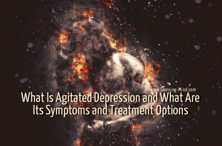 What Is Agitated Depression and What Are Its Symptoms and Treatment Options