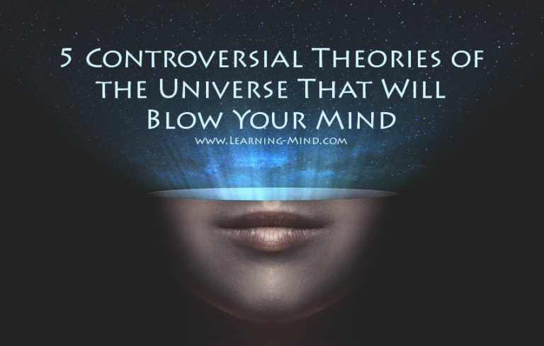 5 Controversial Theories of the Universe That Will Blow Your Mind