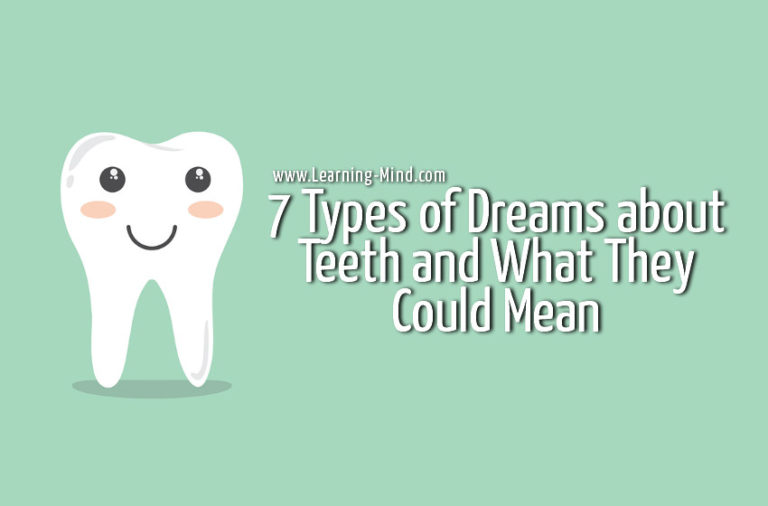7 Types of Dreams about Teeth and What They Could Mean