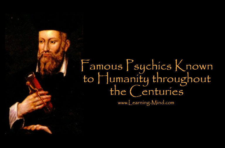 Famous Psychics Known to Humanity throughout the Centuries