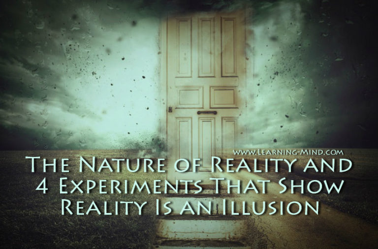 The Nature of Reality and 4 Experiments That Show Reality Is an Illusion