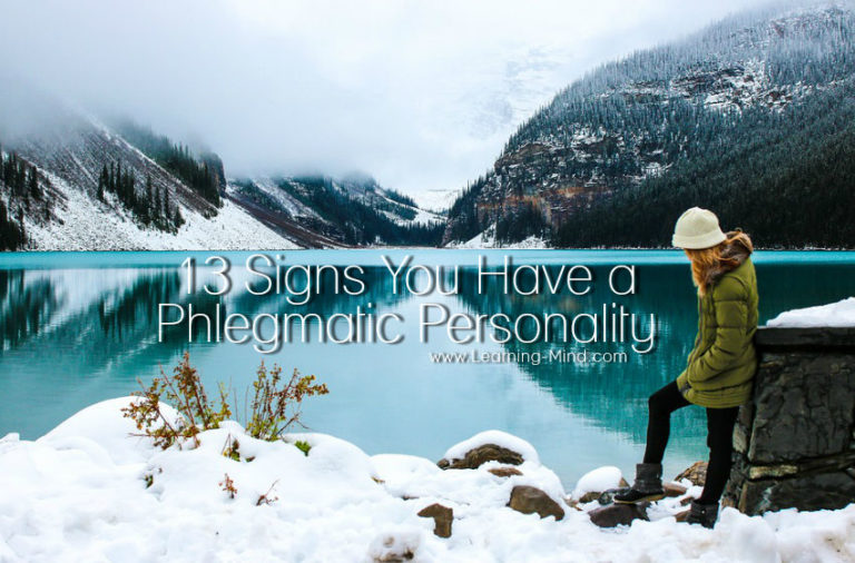 What Is a Phlegmatic Personality Type and 13 Signs That This Is You