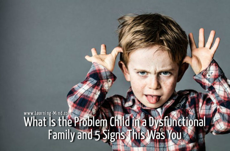 What Is the Problem Child in a Dysfunctional Family and 5 Signs This Was You
