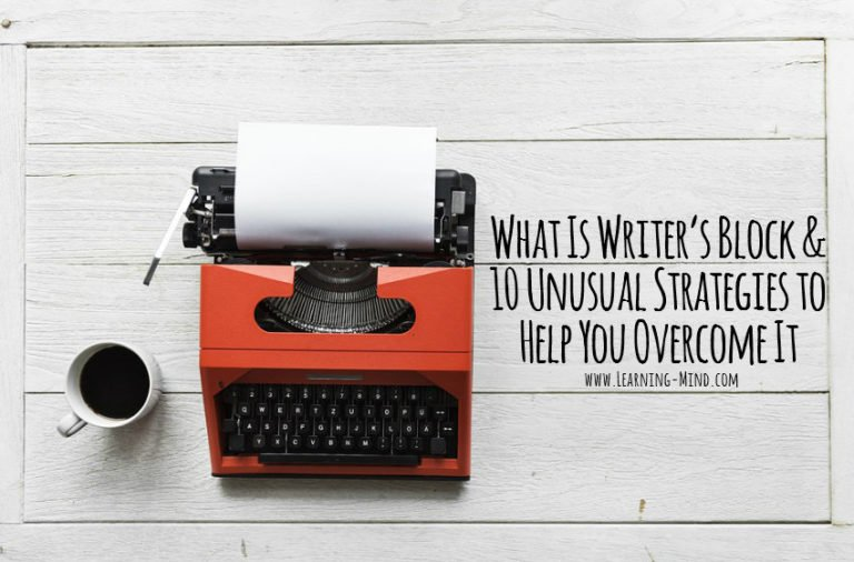 What Is Writer's Block and 10 Unusual Strategies to Help You Overcome It