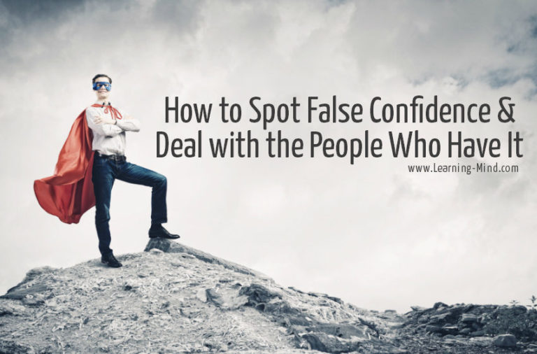 How to Spot False Confidence and Deal with the People Who Have It