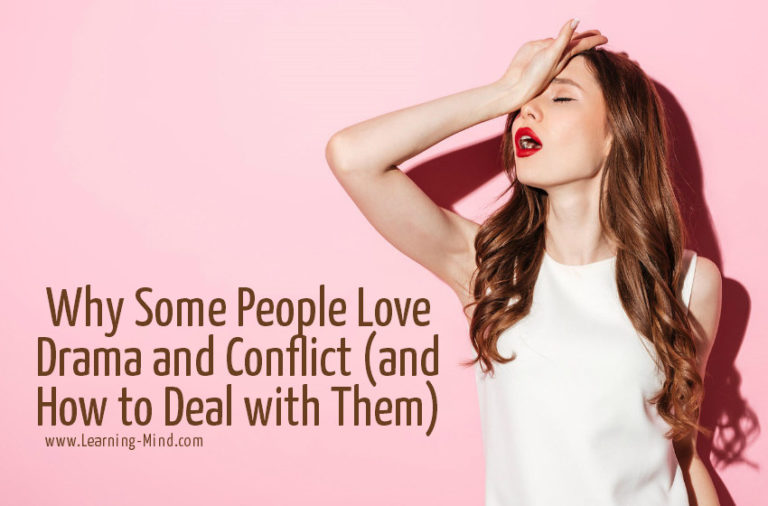 Why Some People Love Drama and Conflict (and How to Deal with Them)