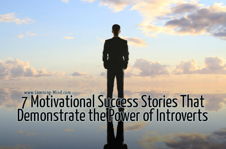 7 Motivational Success Stories That Demonstrate the Power of Introverts