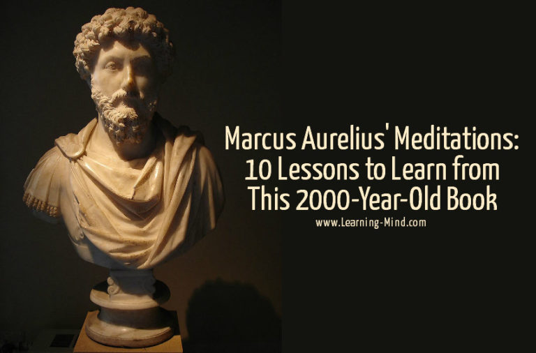 Marcus Aurelius' Meditations: 10 Lessons to Learn from This 2000-Year-Old Book