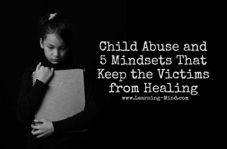 Child Abuse and 5 Mindsets That Keep the Victims from Healing