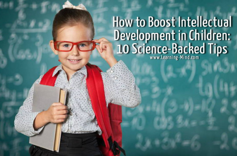 How to Boost Intellectual Development in Children: 10 Science-Backed Tips