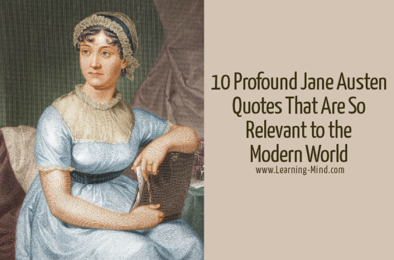 10 Profound Jane Austen Quotes That Are So Relevant to the Modern World