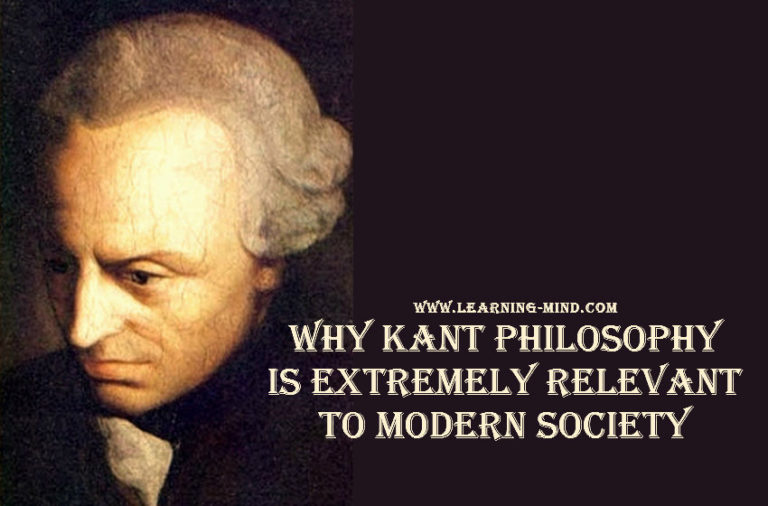 Why Kant's Philosophy Is Extremely Relevant to Modern Society