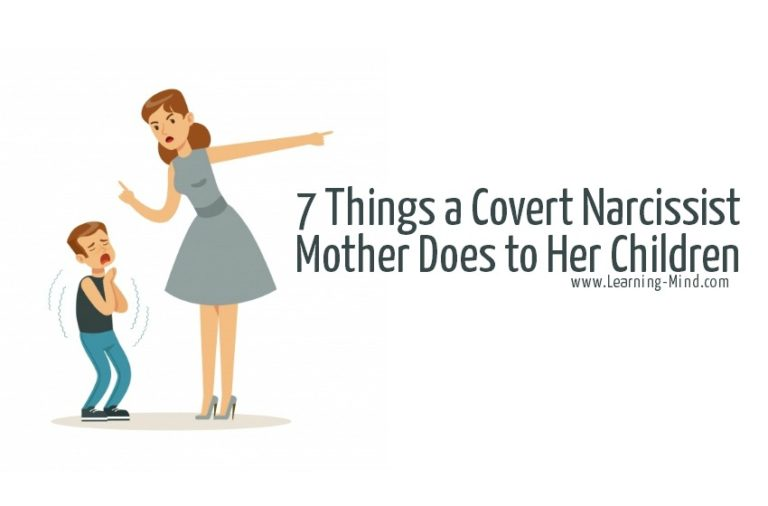 7 Things a Covert Narcissist Mother Does to Her Children