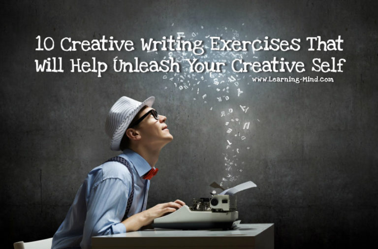 10 Creative Writing Exercises to Unleash Your Creative Self