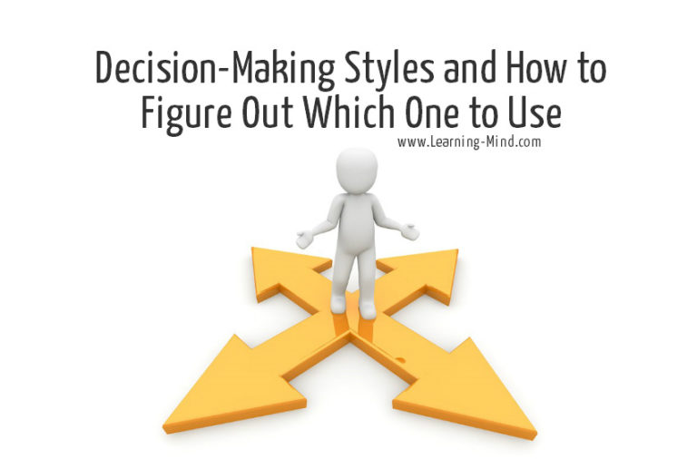Decision-Making Styles and How to Figure Out Which One to Use