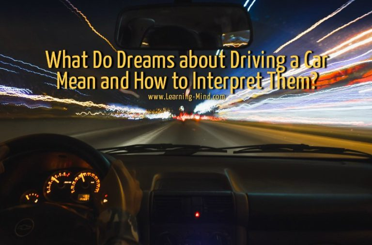 What Do Dreams about Driving a Car Mean and How to Interpret Them?