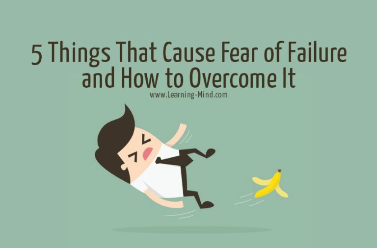 5 Things That Cause Fear of Failure and How to Overcome It