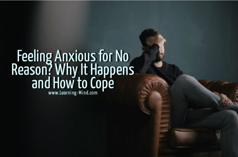Feeling Anxious for No Reason? Why It Happens and How to Cope