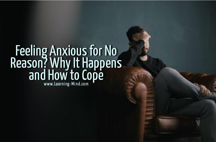 feeling anxious for no reason