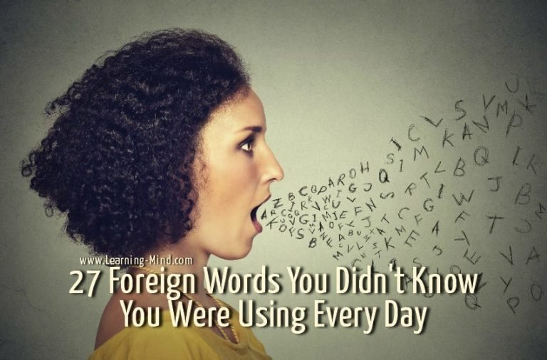27 Foreign Words You Didn't Know You Were Using Every Day