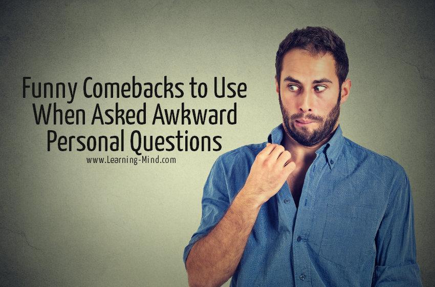 funny comebacks personal questions